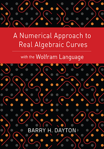 A Numerical Approach to Real Algebraic Curves with the Wolfram Language