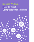 How to Teach Computational Thinking